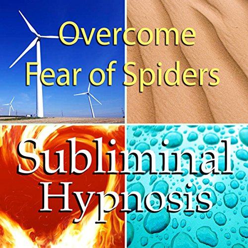 Overcome Fear of Spiders Subliminal Affirmations audiobook cover art