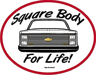 Signs By Woody Square Body for Life 81-87 Square Headlights CK1500 2500 Window Sticker Decal