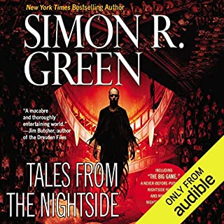 Tales from the Nightside                   By:                                                                                                                                 Simon R. Green                               Narrated by:                                                                                                                                 Marc Vietor                      Length: 10 hrs     597 ratings     Overall 4.3