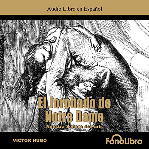 El Jorobado de Notredame [The Hunchback of Notre Dame] audiobook cover art