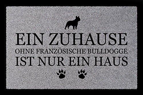 Interluxe FUSSMATTE Türmatte EIN ZUHAUSE OHNE [ FRANZÖSISCHE Bulldogge ] Tierisch Hund Hellgrau