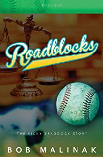 Roadblocks: The Ricky Braddock Story (Book One)