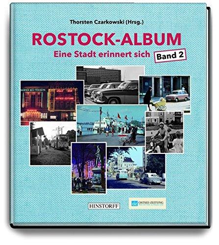 Rostock-Album: Eine Stadt erinnert sich Band 2