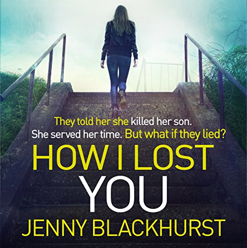 How I Lost You audiobook cover art