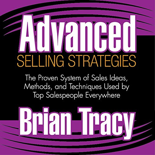 Advanced Selling Strategies audiobook cover art