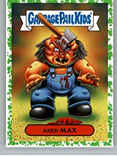2019 Topps Garbage Pail Kids Revenge of Oh, The Horror-ible Blood Splatter Green (Puke) Slasher Film Stickers #8B AXED MAX Official Series Two Sticker Card