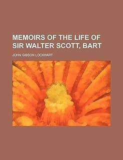 Memoirs of the Life of Sir Walter Scott, Bart (Volume 5)