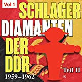 Schlager diamanten der DDR, Pt. 2, Vol. 1