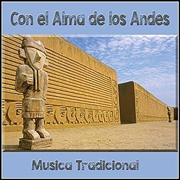 Con el Alma de los Andes - Musica Tradicional