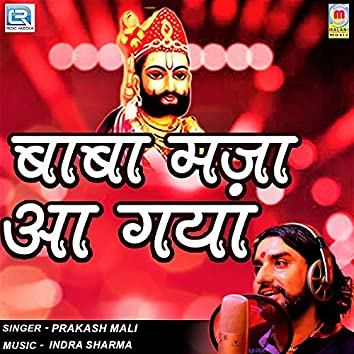Baba Maza Aa Gaya