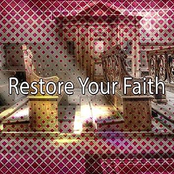 Restore Your Faith