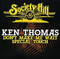 Don't Make Me Wait/Special Touch