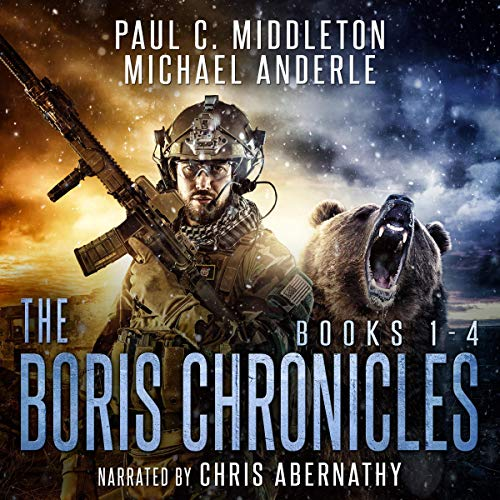 Boris Chronicles: Books 1-4 Audiobook By Paul C. Middleton,                                                                                        Michael Anderle cover art