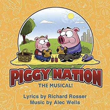 Piggy Nation the Musical