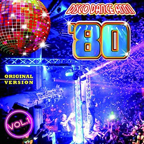 Disco Dance Anni '80, Vol. 1