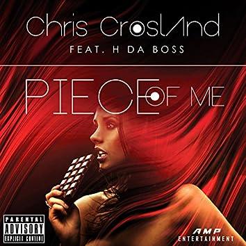 Piece of Me (feat. H DA Boss)