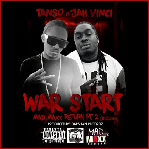War Start (feat  Jah Vinci) [Explicit] by Tanso featuring