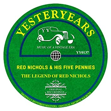 The Legend Of Red Nichols