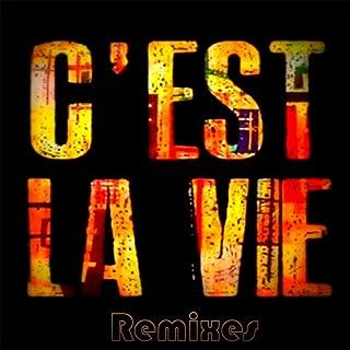 C'est La Vie (Club Mix)