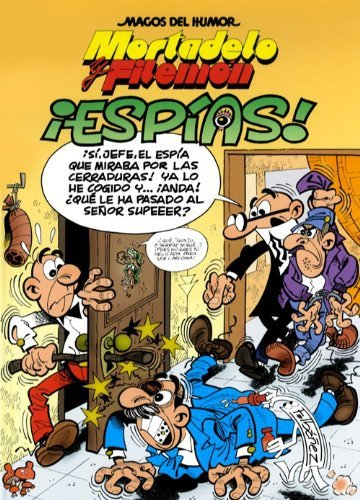 Mortadelo y Filemón. ¡Espías! (Magos del Humor 153)