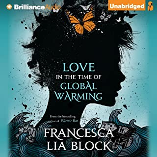 Love in the Time of Global Warming audiobook cover art