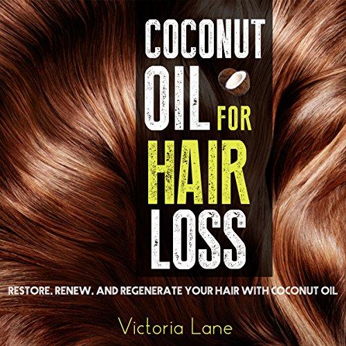 Coconut Oil for Hair Loss audiobook cover art