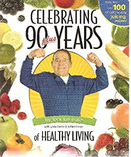 Celebrating 90 Plus Years of Healthy Living