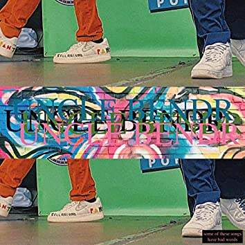 The Uncle Bendr EP