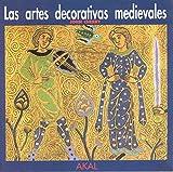 Las artes decorativas medievales: 7 (Herencia del pasado)