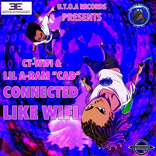 Connected Like Wi-Fi (feat. CT Wi-Fi) [Radio Edit] [Explicit]