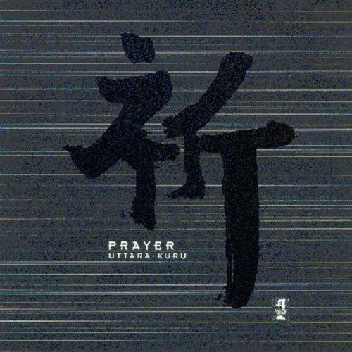 Prayer -  Uttara-Kuru, Audio CD