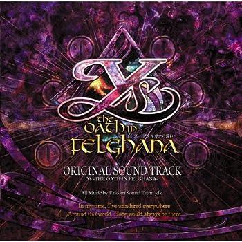 Original Soundtrack Ys - The Oath in Felghana -
