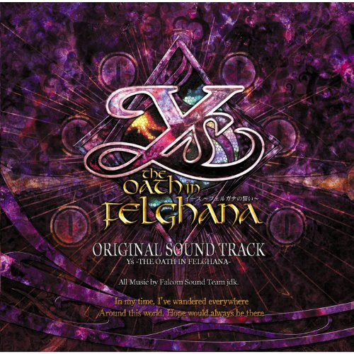 Original Soundtrack Ys - The Oath in Felghana -