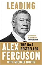 Leading: Sir Alex Ferguson & Sir Michael Moritz