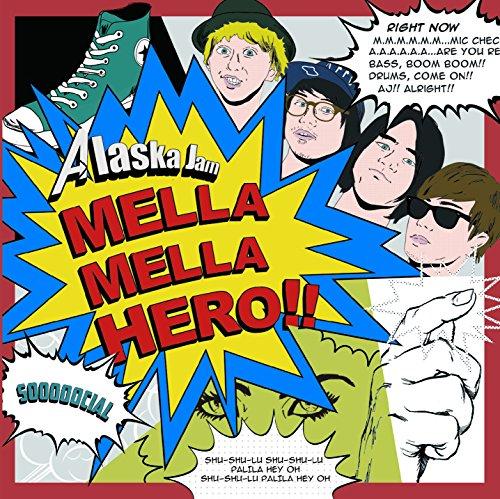 MELLA MELLA HERO!!