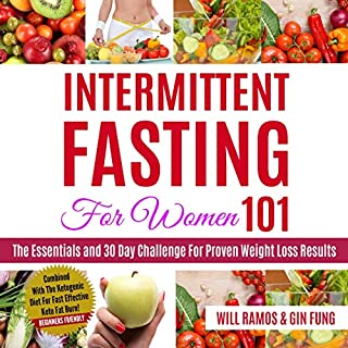 Intermittent Fasting for Women 101: The Essentials and 30 Day Challenge for Proven Weight Loss Results audiobook cover art