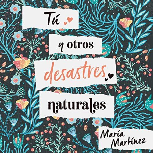 Tú y otros desastres naturales Titelbild