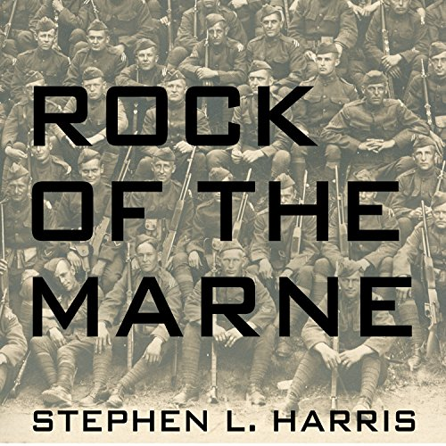 Rock of the Marne audiobook cover art