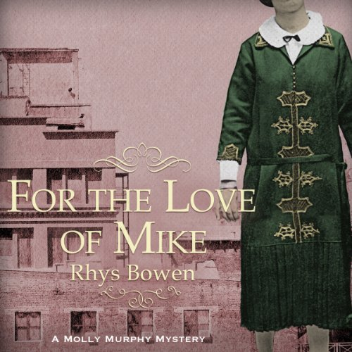 For the Love of Mike                   De :                                                                                                                                 Rhys Bowen                               Lu par :                                                                                                                                 Nicola Barber                      Durée : 10 h et 19 min     Pas de notations     Global 0,0