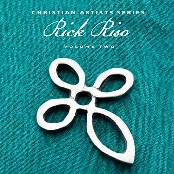 Christian Artists Series: Rick Riso, Vol. 2