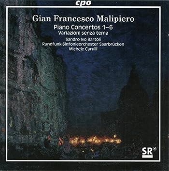Malipiero: Piano Concertos Nos. 1-6