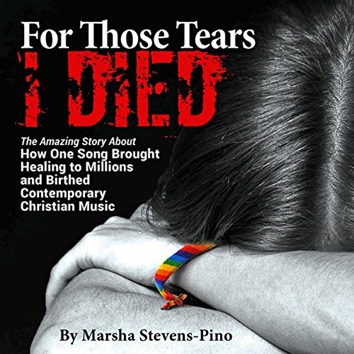 For Those Tears I Died audiobook cover art