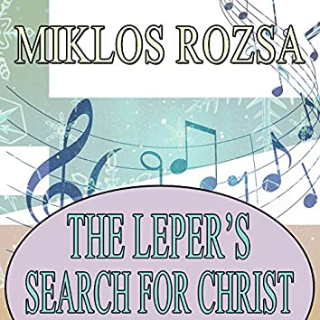 The Leper's Search for Christ