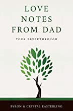 Love Notes From Dad: Your Breakthrough