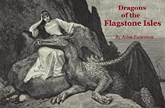Dragons of the Flagstone Isles: The Apteraxis Trilogy