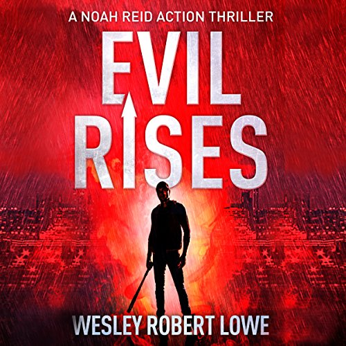 Evil Rises audiobook cover art