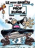 Le Petit Spirou présente... - Tome 6 - Mon prof de Zumba - Format Kindle - 5,99 €