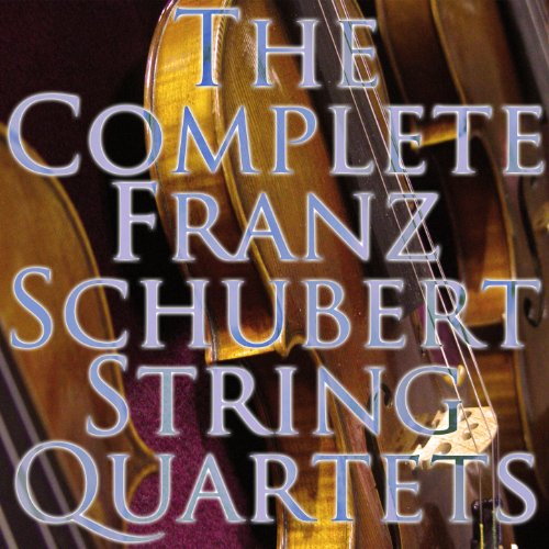 The Complete String Quartets of Franz Schubert [Clean]