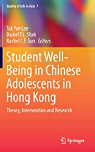 Student Well-Being in Chinese Adolescents in Hong Kong: Theory, Intervention and Research