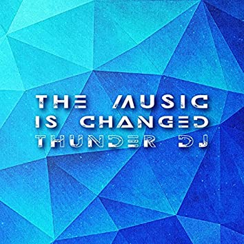 The Music Is Changed